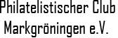 Philatelistischer Club Markgröningen e.V.